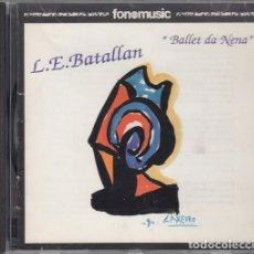 CDs de Música: LUIS EMILIO BATALLAN - BALLET DA NENA - CD FONOMUSIC 1994 - FOLK ROCK GALLEGO. Lote 203109765