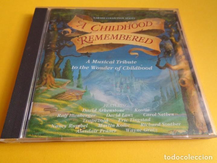 A CHILDHOOD REMEMBERED / DAVID ARKENSTONE / KOSTIA / DAVID LANZ / RALF ILLENBERGER..ETC / NARADA CD (Música - CD's New age)