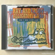 CDs de Música: RAY ANDERSON ALLIGATORY BAND ?– DON'T MOW YOUR LAWN, GERMANY 1994 ENJA RECORDS. Lote 203292236