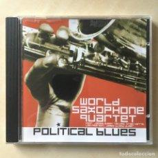 CDs de Música: WORLD SAXOPHONE QUARTET ?– POLITICAL BLUES, CANADA 2006 JUSTIN TIME. Lote 203292286