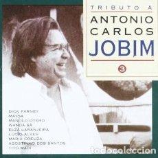 CDs de Música: TRIBUTO A A. CARLOS JOBIM - VOLUMEN 3 - NUEVO Y PRECINTADO. Lote 220425701