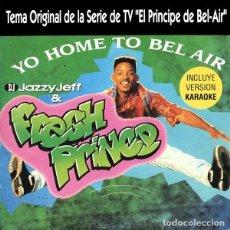 CDs de Música: DJ JAZZY JEFF & THE FRESH PRINCE – YO HOME TO BEL AIR. Lote 204023730