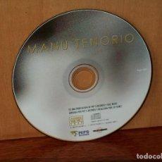 CDs de Música: MANU TENORIO - MANU TENORIO - SOLO CD SIN CARATULAS, NI CAJA - COMO NUEVO. Lote 204130685