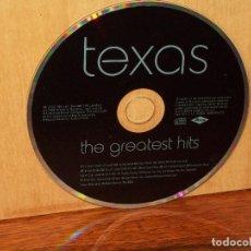 CDs de Música: TEXAS - GREATEST HITS - SOLO CD SIN CARATULAS, NI CAJA COMO NUEVO. Lote 204131131