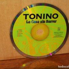 CDs de Música: TONINO - LA CASA SIN BARRER - SOLO CD SIN CARATULA, NI CAJA - COMO NUEVO. Lote 204132220