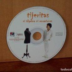 CDs de Música: TIJERITAS - NI ALGEBRA NI ECUACIONES - SOLO CD SIN CARATULAS, NI CAJA COMO NUEVO. Lote 204133826