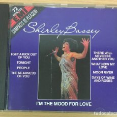CDs de Música: CD DE SHIRLEY BASSEY - I´M THE MOOD FOR LOVE. EMI, 1989. Lote 51052405