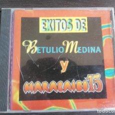 CDs de Música: BETULIO MEDINA Y MARACAIBO 15 - EXITOS (CD).. Lote 204735638