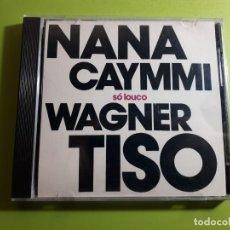CDs de Música: NANA CAYMMI E WAGNER TISO - SO LOUCO - 1989 - COMPRA MÍNIMA 3 EUROS. Lote 205169372