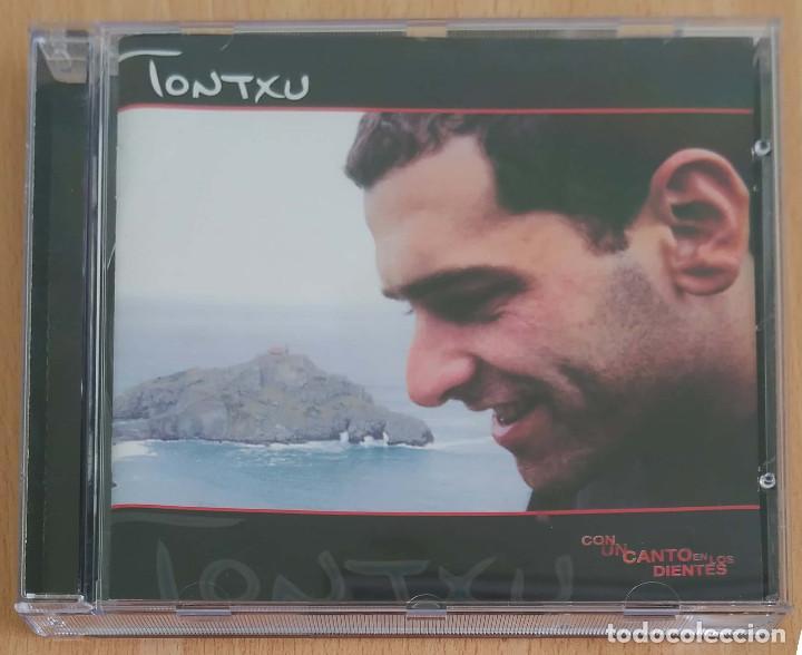 TONTXU (CON UN CANTO EN LOS DIENTES) CD 2000 (Música - CD's Otros Estilos)