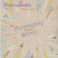 CD de Música: THOMAS ADÉS - ILLUMINATING FROM WITHIN (CD) WINSTON CHOI. Lote 205251785