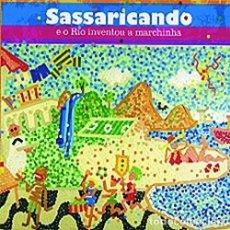 CDs de Música: SASSARICANDO: E O RIO INVENTOU A MARCHINHA - OFERTA 3X2 - NUEVO Y PRECINTADO. Lote 205360450