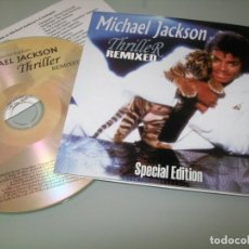 CDs de Música: MICHAEL JACKSON - THRILLER REMIXED - SPECIAL EDITION - MADE IN EU - UNICO - MUY RARO. Lote 205373707