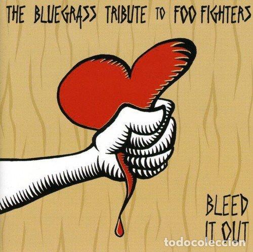 BLEED IT OUT: BLUEGRASS TRIBUTE TO FOO FIGHTERS - (CD NUEVO) (Música - CD's Otros Estilos)