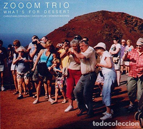 ZOOOM TRIO - WHAT'S FOR DESSERT - (CD NUEVO) (Música - CD's Otros Estilos)