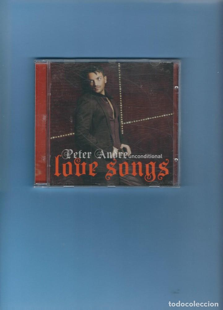 CD - PETER ANDRE - UNCONDITIONAL LOVE SONGS (Música - CD's Melódica )