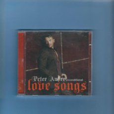 CDs de Música: CD - PETER ANDRE - UNCONDITIONAL LOVE SONGS. Lote 205439202