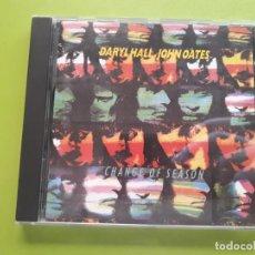 CDs de Música: DARYL HALL AND JOHN OATES - CHANGE OF SEASON - 1990 - COMPRA MÍNIMA 3 EUROS. Lote 205537201