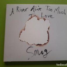 CDs de Música: SMOG - A RIVER AIN´T TOO MUCH TO LOVE - DIGIPACK - 2005 - COMPRA MÍNIMA 3 EUROS. Lote 205562305