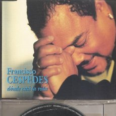 CDs de Música: FRANCISCO CESPEDES - DONDE ESTA LA VIDA (CDSINGLE CAJA PROMO, WARNER MUSIC 2000). Lote 205583570