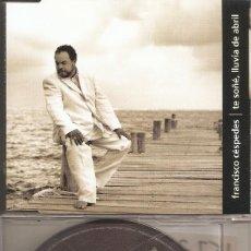 CDs de Música: FRANCISCO CESPEDES - TE SOÑE, LLUVIA DE ABRIL (CDSINGLE CAJA, WARNER 2002). Lote 205583803