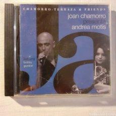 CDs de Música: CHAMORRO - TERRAZA & FRIENDS. CON ANDREA MOTIS. NO PROBADO.. Lote 205597528