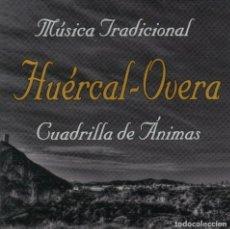 CDs de Música: CUADRILLA DE ÁNIMAS HUÉRCAL OVERA - CD MÚSICA TRADICIONAL (2010). Lote 205605677