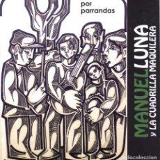 CDs de Música: MANUEL LUNA - CD POR PARRANDAS (TRENTI DISCOS, 2010). Lote 205605723