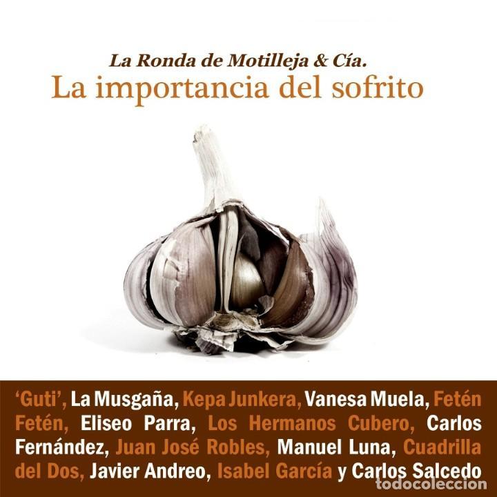 RONDA DE MOTILLEJA - CD LA IMPORTANCIA DEL SOFRITO (2016) (Música - CD's Country y Folk)