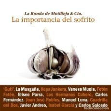 CDs de Música: RONDA DE MOTILLEJA - CD LA IMPORTANCIA DEL SOFRITO (2016). Lote 271394173