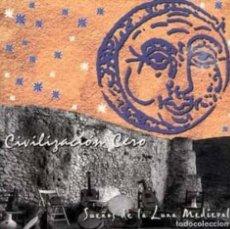 CDs de Música: CIVILIZACIÓN CERO - CD SUEÑOS DE LA LUNA MEDIEVAL (PLANET MUSIC, 2000). Lote 205605763