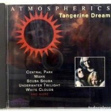 CDs de Música: TANGERINE DREAM - ATMOSPHERICS. Lote 205582070