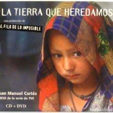 CDs de Música: LA TIERRA QUE HEREDAMOS - AL FILO DE LO IMPOSIBLE - JUAN MANUEL CORTES. Lote 205582115
