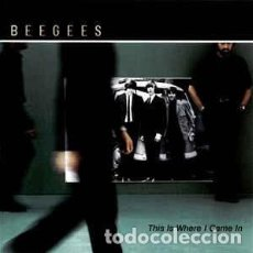 CDs de Música: BEEGEES BEE GEES - THIS IS WHERE I CAME IN - CD POP POLYDOR UK. Lote 205667956