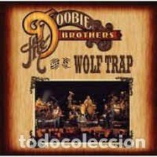 CDs de Música: THE DOOBIE BROTHERS – LIVE AT WOLF TRAP CD. Lote 205713388