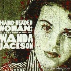 CDs de Música: HARD-HEADED WOMAN: A CELEBRATION OF WANDA JACKSON - NUEVO Y PRECINTADO. Lote 244585505