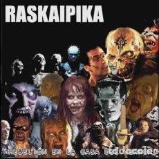 CDs de Música: RASKAIPIKA - REBELIÓN EN LA CASA DEL TERROR - PUNK - WC RECORDS - PRECINTADO. Lote 205724160