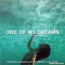 CDs de Música: ONE OF MY DREAMS (UN DE MES RÉVES) / CYRIL MORIN CD BSO - PROMO. Lote 205733006