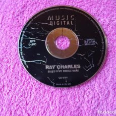 CDs de Música: RAY CHARLES BLUES IS MY MIDDLE NAME 1997 MUSIC DIGITAL CD 6101 UK. Lote 205822271