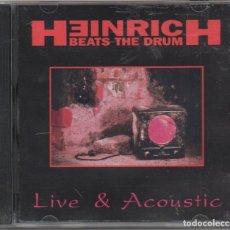 CDs de Música: HEINRICH BEAT THE DRUM - LIVE & ACOUSTIC / CD ALBUM 1994 / MUY BUEN ESTADO RF-5842. Lote 205875401