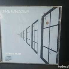 CDs de Música: DANNY WRIGHT TIME WINDOWS CD 1987. Lote 206186133