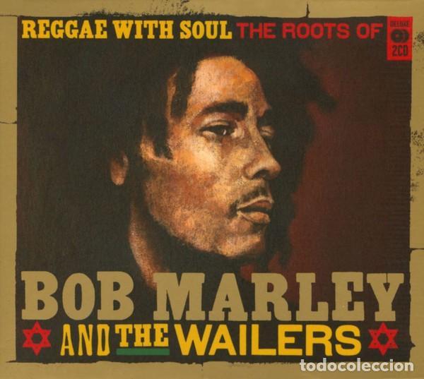 BOB MARLEY & THE WAILERS – REGGAE WITH SOUL THE ROOTS OF - 2 CDS - OFERTA 3X2 - NUEVO Y PRECINTADO (Música - CD's Reggae)