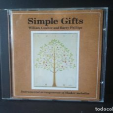 CDs de Música: WILLIAM COULTER AND BARRY PHILLIPS - SIMPLE GIFTS CD ALBUM 1990. Lote 206293938