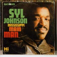 CDs de Música: SYL JOHNSON – MISSISSIPPI MAIN MAN - OFERTA 3X2 - NUEVO Y PRECINTADO. Lote 206380950