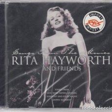 CDs de Música: RITA HAYWORTH AND FRIENDS - CANCIONES DE SUS PELICULAS - CD NUEVO PRECINTADO. Lote 206390132