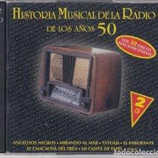 CDs de Música: HISTORIA MUSICAL DE LA RADIO DE LOS AÑOS 50 - DOBLE CD JORGE SEPULVEDA MACHIN GLORIA LASSO PANCHOS. Lote 206390903