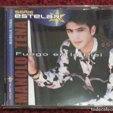 CDs de Musique: MANOLO TENA (FUEGO EN LA PIEL) CD 2000 SERIE ESTELAR. Lote 206574051