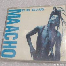 CDs de Música: MAACHO - KI HO 'ALU RAY. Lote 206788541