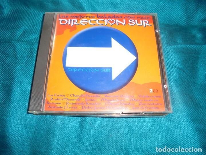 DIRECCION SUR. LAS MEJORES BALADAS CON RAIZ. 2005. 2 CD´S. (Música - CD's Flamenco, Canción española y Cuplé)