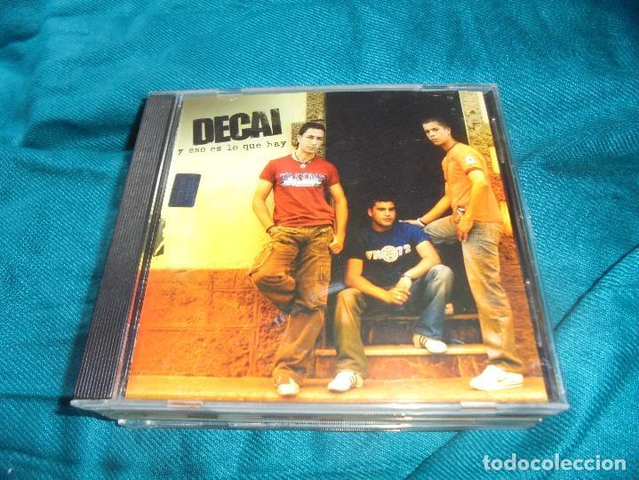 DECAI. Y ESO ES LO QUE HAY. VALE MUSIC, 2005. CD (#) (Música - CD's Flamenco, Canción española y Cuplé)
